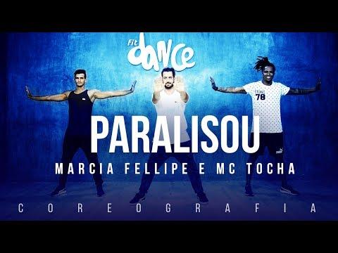 Paralisou - Marcia Fellipe e MC Tocha | FitDance TV (Coreografia) Dance Video