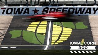 Saturday at the 2018 Iowa Corn 300 at Iowa Speedway