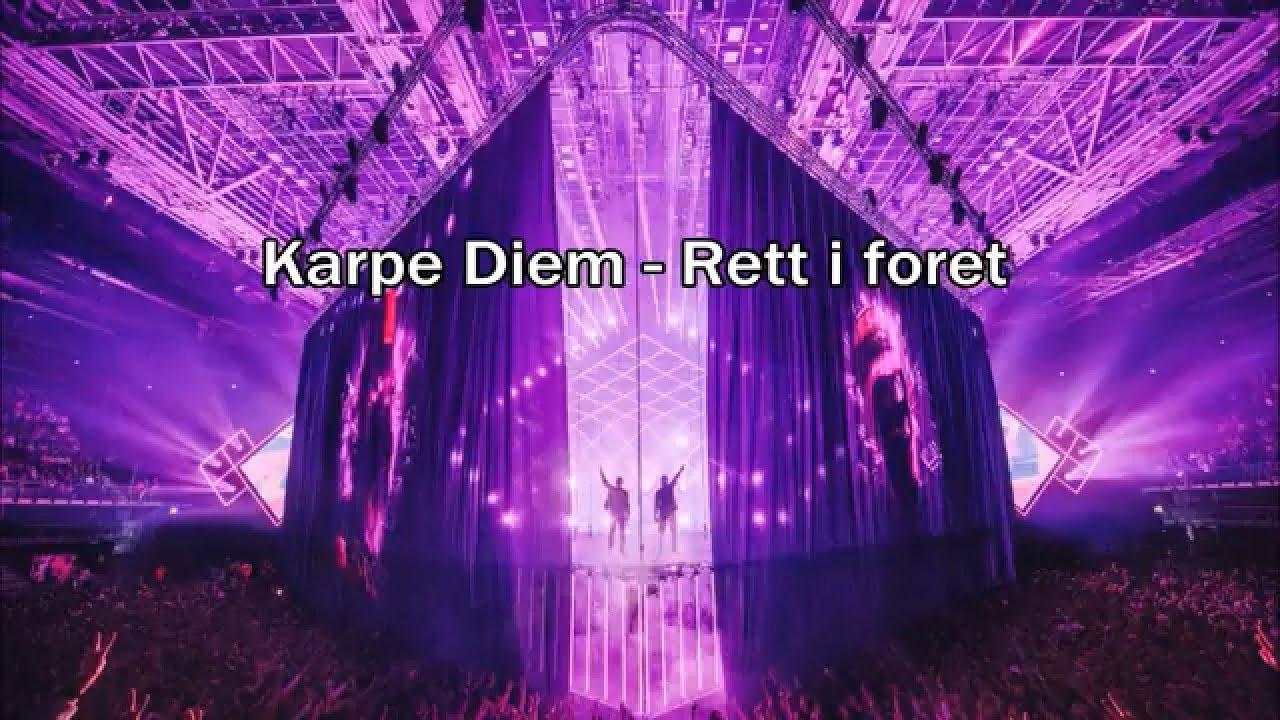 karpe-diem-rett-i-foret-lyrics-kvilhaug-lyrics