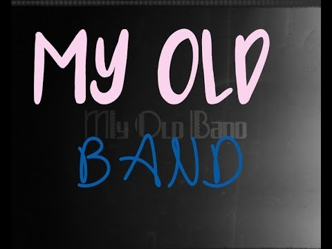 My old band