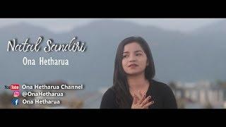 Download lagu NATAL SANDIRI - ONA HETHARUA