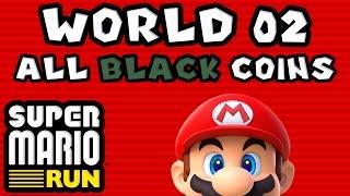 Super Mario Run: World 02 - ALL BLACK COINS