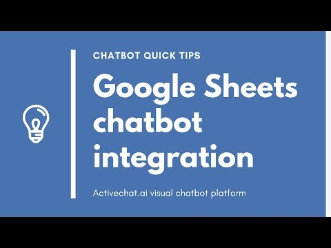 Google Sheets Chatbot Integration - Activechat Quick Tips