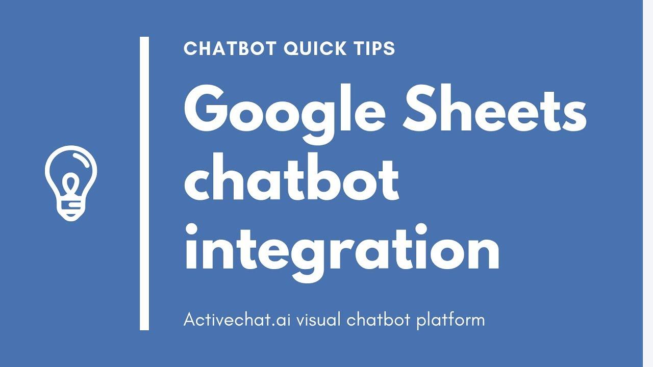 Google Sheets chatbot integration | Visual chatbot builder