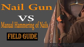 Nail gun vs manual hammering of nails