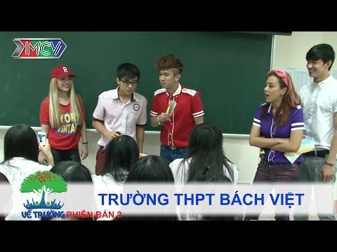 Trường THPT Bách Việt | VỀ TRƯỜNG | mùa 2 | Tập 103
