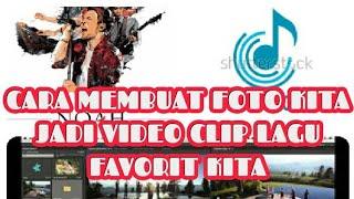 EDIT VIDEO   CARA BUAT FOTO KITA MENJADI VIDEO KLIP LAGU   DENGAN HP ANDROID   VIVAVIDEO #1