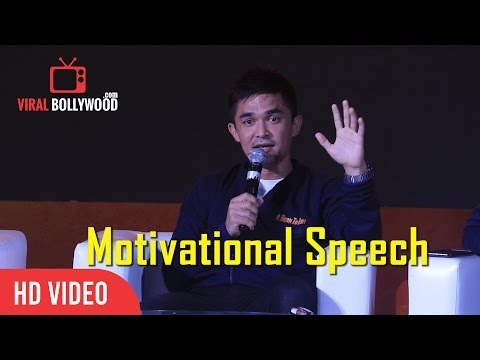 Sunil Chhetri Motivational Speech | India National Football Team Captain | Must Watch