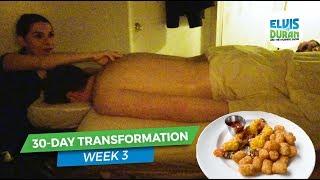 30-Day Transformation: Week 3 | Elvis Duran Exclusive