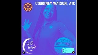 What The Cup!? A Podcast (Ep. 14) - Courtney Watson
