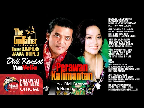 DIDI KEMPOT feat YAN VELIA - PERAWAN KALIMANTAN (HOUSE JAWA KOPLO) - Official Video