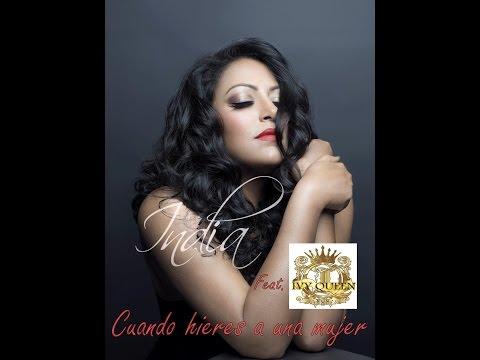India Feat. Ivy Queen - Cuando hieres a una mujer (New Salsa Nueva Hit 2016).