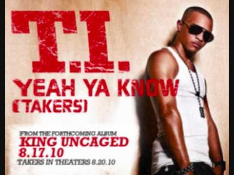 TI - Yeah Ya Know (Takers Soundtrack)
