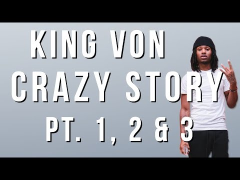 King Von - Crazy Story (Pt. 1, 2 & 3) (Lyrics)