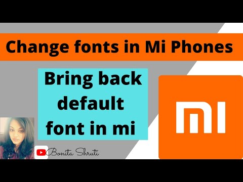 How To Change Font On Mi Phones And To Bring Back The Default Font