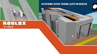 GLITCHING TRAINS (LRT) IN ROBLOX
