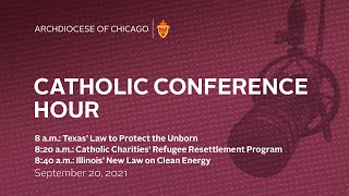 The Catholic Conference Hour – September 20, 2021
