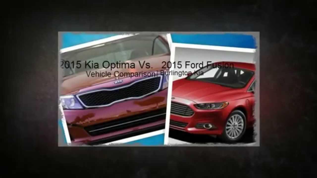 2015 kia optima vs 2015 ford fusion vehicle comparison burlington kia youtube. Black Bedroom Furniture Sets. Home Design Ideas