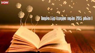 Tuyển Tập Truyện Ngắn Hay Phần 1 || Đọc Truyện Đêm Khuya