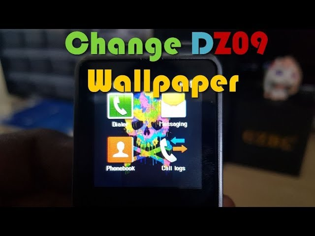 How To Change Wallpaper Of Dz09 Smartwatch Youtube