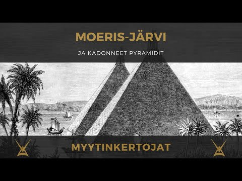 Moeris-järvi ja kadonneet pyramidit
