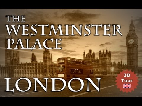 3D Virtaual Tour over Westminster Palace