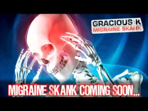 Gracious K Migraine Skank - Ripper Carnival Remix - Out Now on iTunes