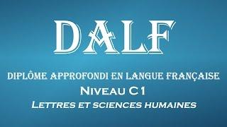 【DALF Blanc】 Niveau C1