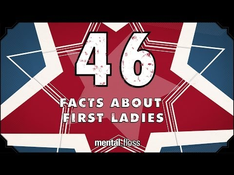 46 Facts About the First Ladies - mental_floss on YouTube (Ep.211)