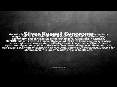 Medical vocabulary: What does Silver-Russell Syndrome mean