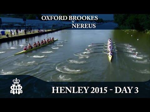 Oxford Brookes v Nereus | Day 3 Henley 2015 | Temple