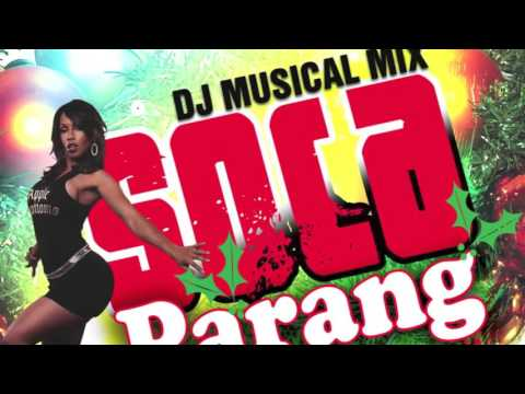 Dj Musical Mix Christmas Parang Soca Parang