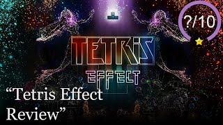 Tetris Effect Review [PS4 & PSVR] (Video Game Video Review)