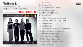Relient K - The Anatomy Of The Tongue In Cheek (Full Album Audio)