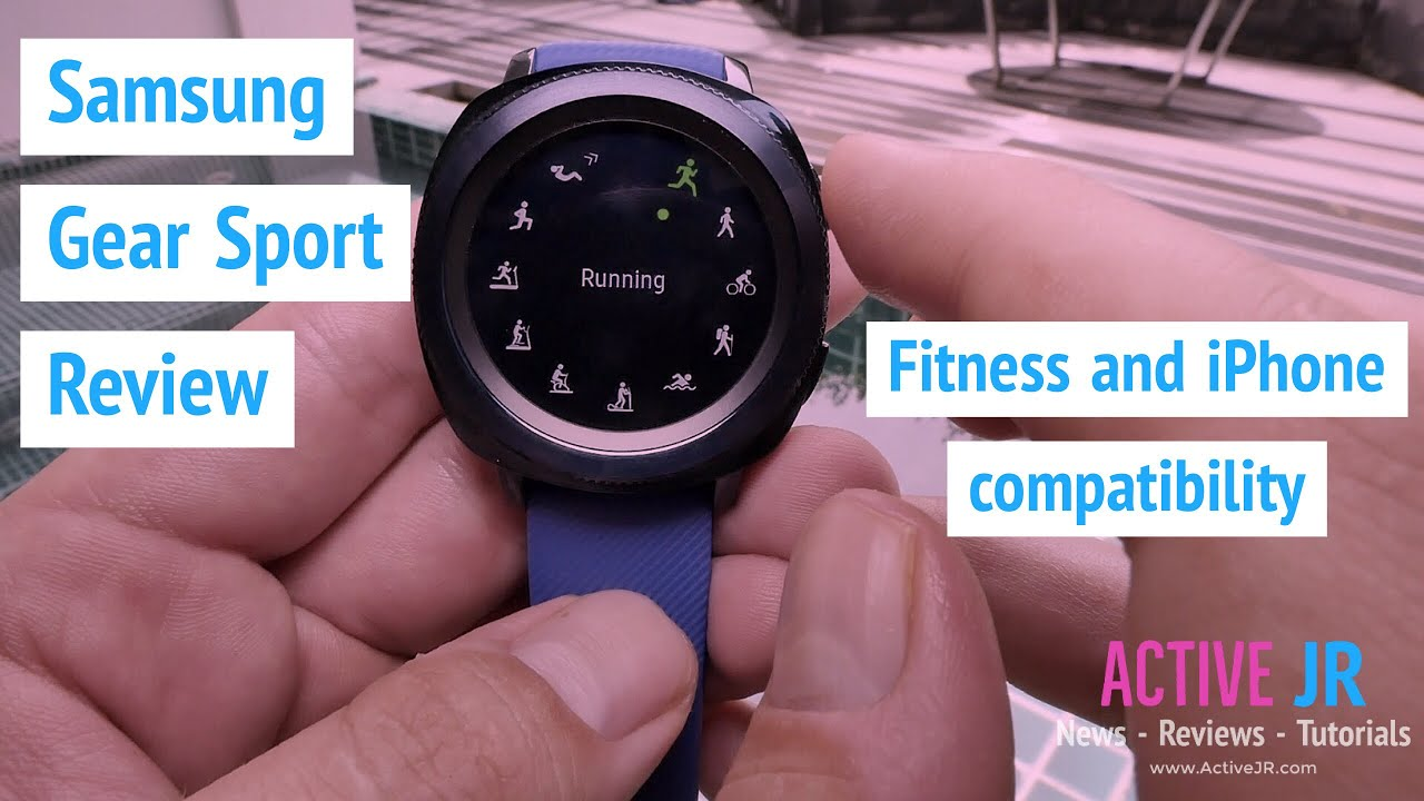 new product a0759 1dacb Samsung Gear Sport review - fitness and iphone support review