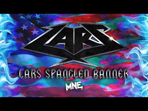 LARS Spangled Banner (Bizarre of D12 & King Gordy)