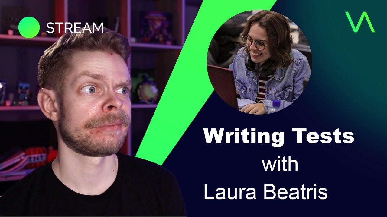 Let's discuss testing with Laura Beatris