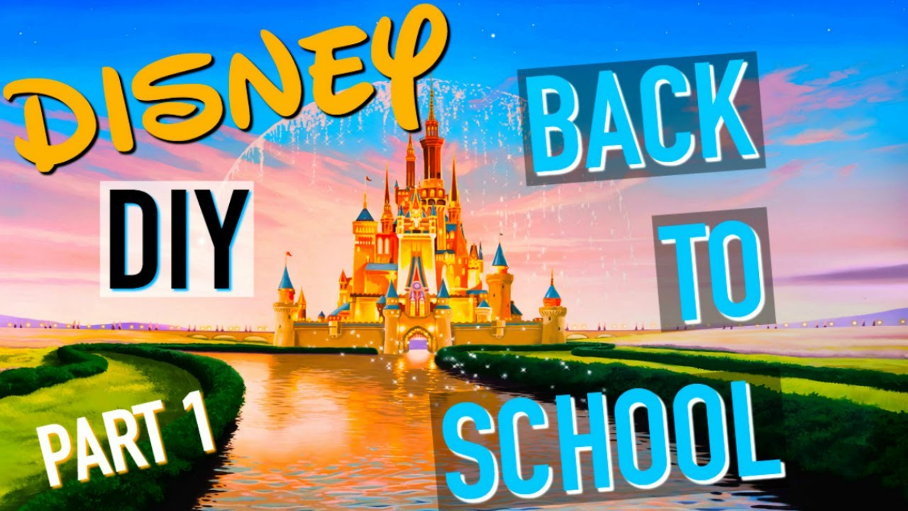 diy back to school facile fournitures scolaires disney fran ais youtube. Black Bedroom Furniture Sets. Home Design Ideas