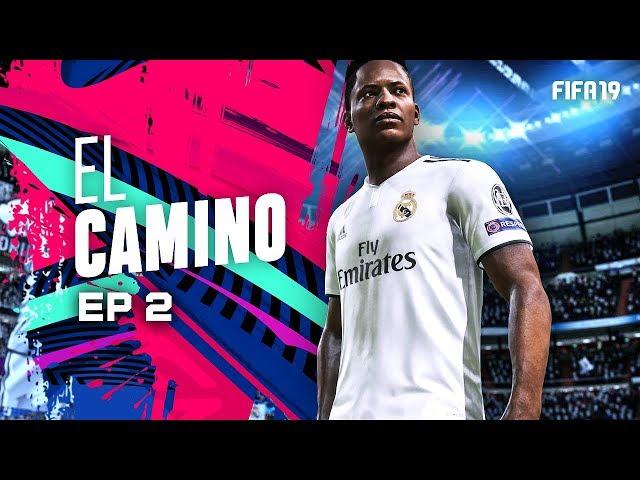 EL CAMINO | EPISODIO 2 | FIFA 19