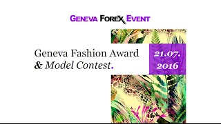 Geneva Forex Event - July 2016 - Fashion Contest