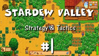Stardew Valley Strategy & Tactics 1: Welcome to Ficklewood Farms