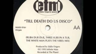 Eddie Fingers - Till Death Do Us Disco