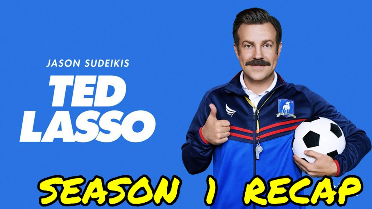 Download Ted Lasso Season 1 Recap