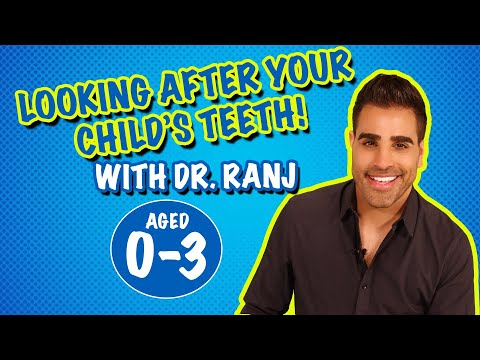 How To Care For The Teeth Of Children Aged 0-3 With Dr Ranj And Supertooth!