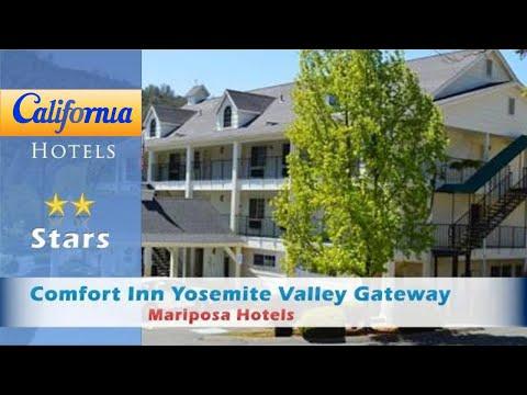 Comfort Inn Yosemite Valley Gateway, Mariposa Hotels - California