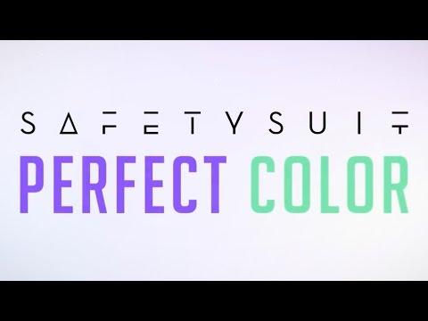 SafetySuit  Perfect Color  Lyric