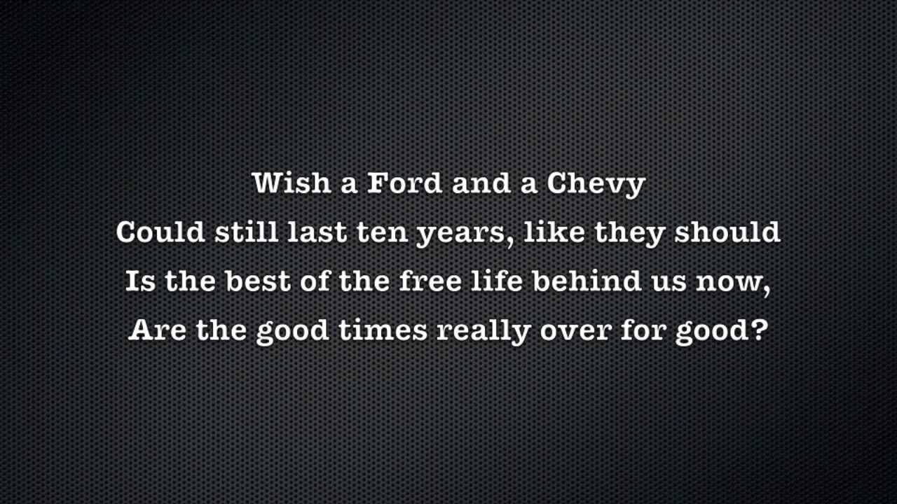 Merle Haggard - Are The Good Times Really Over Lyrics ...
