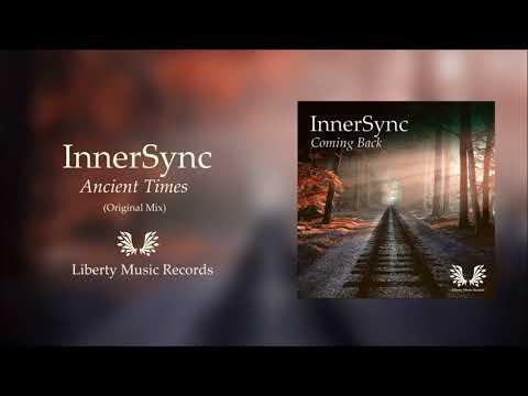 InnerSync - Ancient Times (Original Mix)