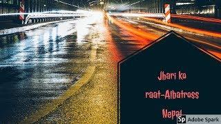 Albatross - Jhari ko Raat   cover   Karaoke   Lyrics   instrumental  Guitar cover  