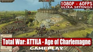 Total War ATTILA Age of Charlemagne Campaign Pack gameplay PC HD [1080p/60fps]